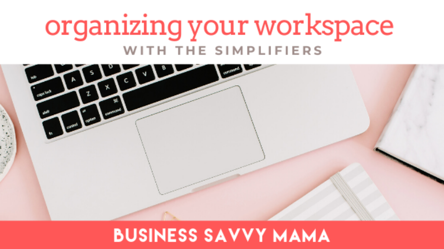 organizing your workspace