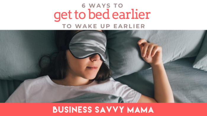 Get to Bed - Business Savvy Mama Podcast