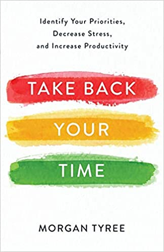 Take Back Your Time - Morgan Tyree
