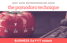 Pomodoro Technique - Business Savvy Mama