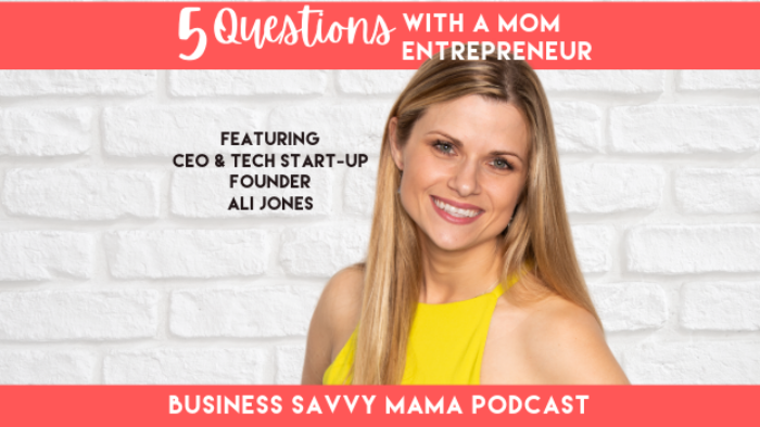 Ali Jones - CEO and Found of Cyphter - Business Savvy Mama Podcast